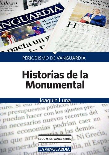 Historias de la monumental