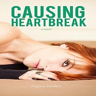Causing Heartbreak audiobook cover art