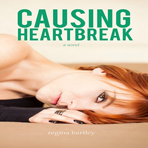 Causing Heartbreak audiobook cover art