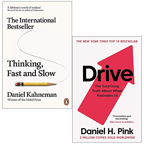 Thinking, Fast and Slow By Daniel Kahneman & Drive: The Surprising Truth About What Motivates Us by Daniel H. Pink 2 Books Collection Set