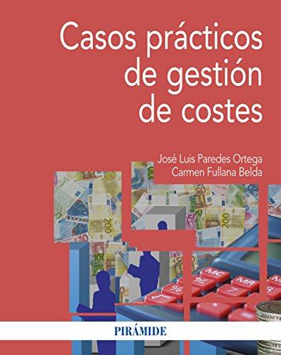 Casos prácticos de gestión de costes (Economía y Empresa)