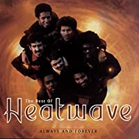 Always & Forever: The Best of Heatwave by Heatwave