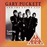 Songtexte von Gary Puckett & the Union Gap - Looking Glass: A Collection