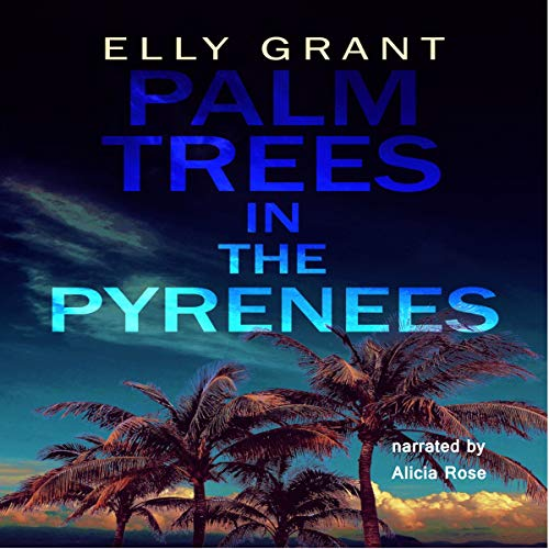 Palm Trees in the Pyrenees: Death in the Pyrenees, Book 1 cover art