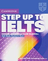 Step Up To IELTS. Self-Study Pack (Student's Book with 2 CDs)