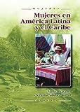 Mujeres en América Latina y el Caribe (Spanish Edition)