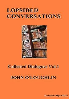 Lopsided Conversations