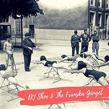 DJ Shoe and the Franska Gänget - EP