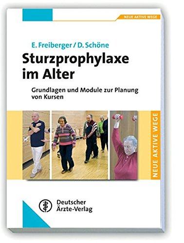 Sturzprophylaxe im Alter: Grundlagen und Module zur Planung von Kursen