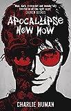 Apocalypse Now Now (Baxter Zevcenko Book 1)