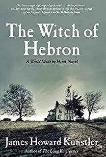 The Witch of Hebron: A World Made by Hand Novel (World Made by Hand Novels)
