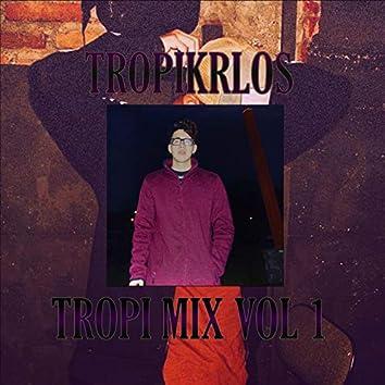 Tropi mix, Vol. 1