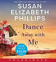 Dance Away with Me Low Price CD: A Novel