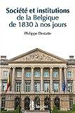 Histoire de la Belgique contemporaine - Société et institutions