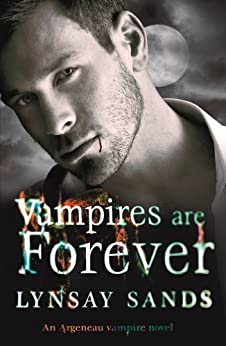Vampires are Forever: Book Eight (Argeneau Vampires 8) by [Lynsay Sands]
