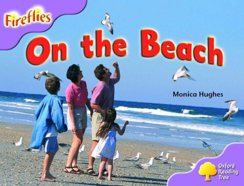 Oxford Reading Tree: Stage 1+: More Fireflies: Pack A: On the Beachの詳細を見る