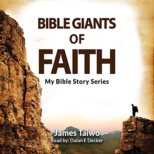 Bible Giants of Faith audiobook cover art