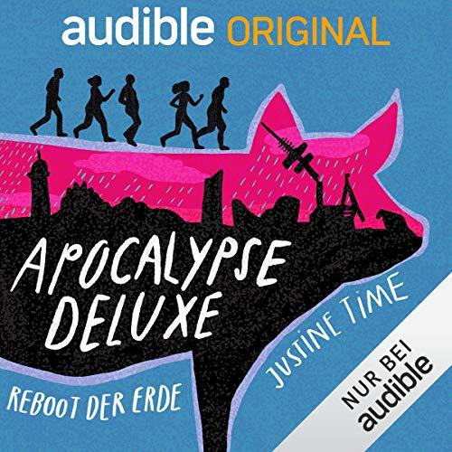 Apocalypse Deluxe - Reboot der Erde
