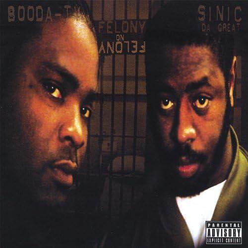Sinic Da Great and Booda-Ty