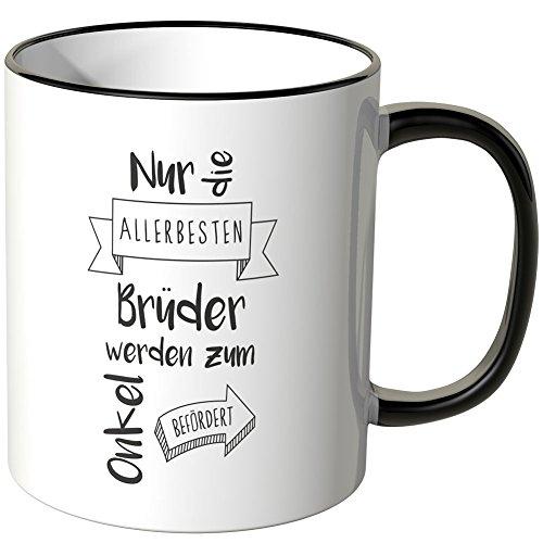 """Wandkings Tasse mit dem Schriftzug""""Nur die Allerbesten Brüder werden zum Onkel befördert"""" - Schwarz"""