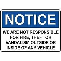 グレートティンサインアルミニウム通知は、火災盗難車の屋外および屋内サイン壁装飾12x8インチには責任がありません