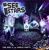 Songtexte von I See Stars - The End of the World Party