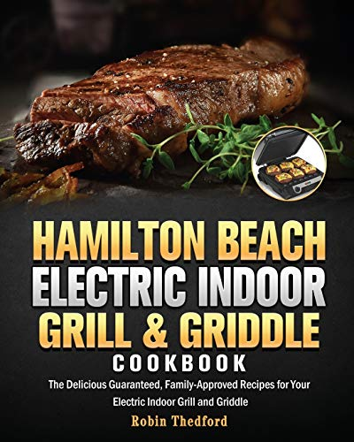 Hamilton Beach Electric Indoor Grill and Griddle Cookbook