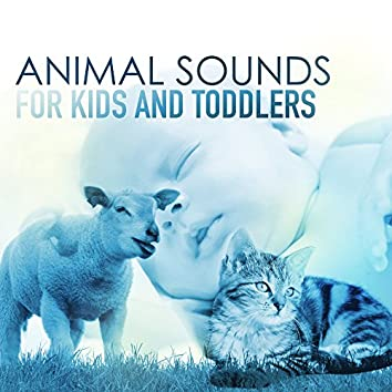 Animal Sounds for Kids and Toddlers - Farm and Zoo Animals for Newborn Baby Relaxing Naptime