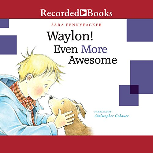 Waylon! Even More Awesome audiobook cover art