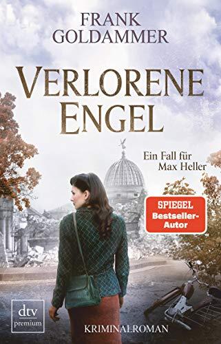 Verlorene Engel: Kriminalroman (Max Heller 6)