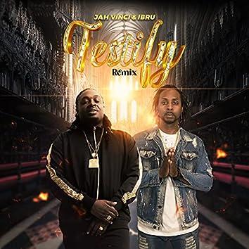 Testify (Remix)