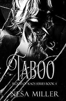 Taboo: A contemporary dark fantasy action adventure (Blood of Kaos Book 4) by [Nesa Miller]