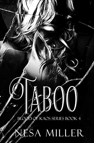 Taboo: A contemporary dark fantasy action adventure (Blood of Kaos Book 4) by [Nesa Miller]