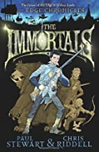 The Immortals: The Edge Chronicles by Paul Stewart, Chris Riddell [28 January 2010]