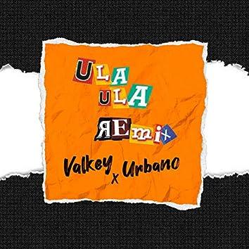 Ula Ula (Remix)