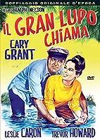 Il Gran Lupo Chiama [Italian Edition]