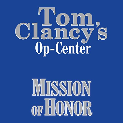 Mission of Honor: Tom Clancy's Op-Center #9 audiobook cover art
