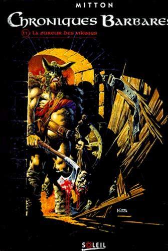 Chroniques barbares, tome 1 : La Fureur des Vikings
