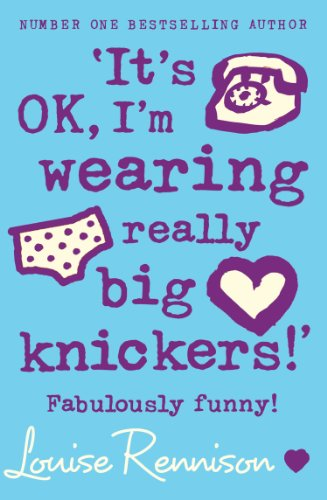 'It's OK, I'm wearing really big knickers!' (Confessions of Georgia Nicolson, Book 2) (English Edition)