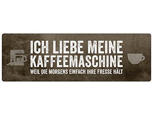 ICH LIEBE MEINE KAFFEEMASCHINE Schild Küche Büro Arbeit Laden Werkstatt
