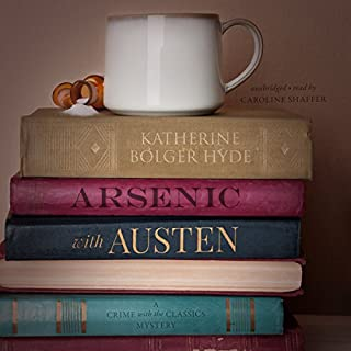 Arsenic with Austen: A Mystery audiobook cover art