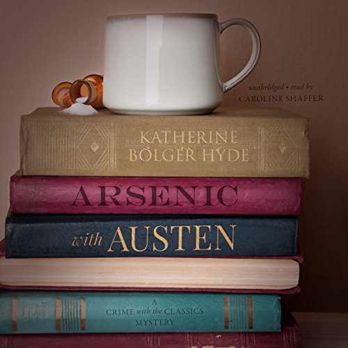 Arsenic with Austen: A Mystery cover art