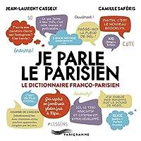 Je parle le parisien 2015 (Hors-collection) 2840969572 Book Cover