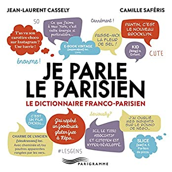 Hardcover Je parle le parisien 2015 (Hors-collection) (French Edition) [French] Book