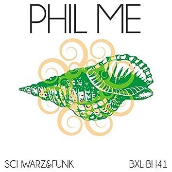 Phil Me