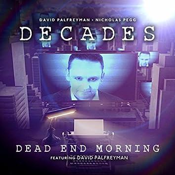 Dead End Morning