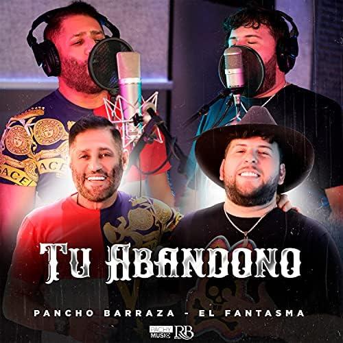 Pancho Barraza & El Fantasma