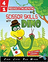 PRESCHOOL CUTTING AND PASTING - SCISSOR SKILLS WITH DINO - 4in1: Coloring-Cutting-Gluing-Tracing: Safety Scissors Practice ActivityBook for Kids Ages 3+. Cut and Paste Preschool Skills-Dot to Dots-Alphabet Tracing Activities-Animals Coloring Workbook-Kind