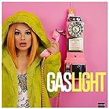 Gaslight [Explicit]