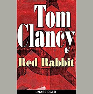 Red Rabbit                   Written by:                                                                                                                                 Tom Clancy                               Narrated by:                                                                                                                                 Scott Brick                      Length: 26 hrs and 21 mins     34 ratings     Overall 4.4